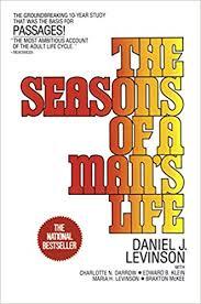 <b>The Seasons</b> of a <b>Man's</b> Life: The Groundbreaking 10-Year Study ...