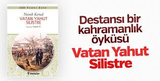 Vatan Yahut Silistre ve Namık Kemal