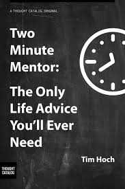 two minute mentor the only life advice you ll ever need thought hi res cover photo
