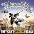 They Can't Deport Us All album by Chingo Bling