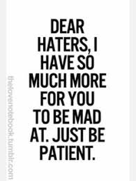 Haters on Pinterest | Hater Quotes, Putting Others Down and Some ...
