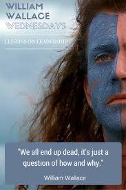 best images about leadership quotes nelson we all end up dead it s just a question of how and why