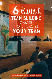 6 Quick Team Building Games to Energize your team | Leadership ...