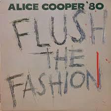 <b>Flush</b> The Fashion - 40th Anniversary Contest   <b>Alice Cooper</b>