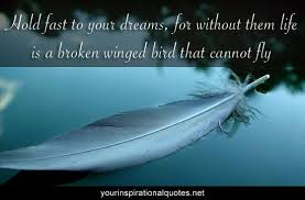 quotes about dreams | Hold fast to your dreams, for without them ... via Relatably.com
