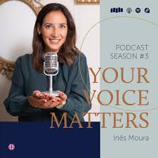 Your Voice Matters - by Inês Moura