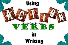 using action verbs in writing writecraft