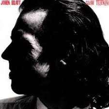 <b>Slow</b> Turning - <b>John Hiatt</b> | Songs, Reviews, Credits | AllMusic