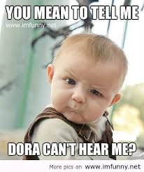 funny-baby-quotes-for-kids-61.jpg via Relatably.com