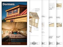 Tumbleweed Tiny House Building Plans   Tumbleweed HousesTumbleweed Dormer Building Plans  Universal tiny house