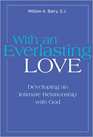 With an <b>Everlasting Love</b>: Developing an Intimate Relationship With ...