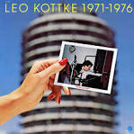 Leo Kottke 1971-1976: Did You Hear Me?
