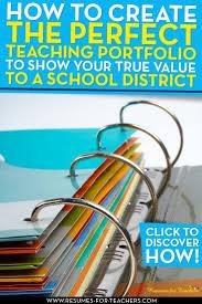 best ideas about teacher portfolio teaching 8 teaching portfolio essential elements to grab attention