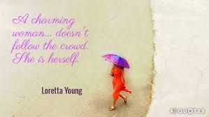 TOP 25 QUOTES BY LORETTA YOUNG (of 66)   A-Z Quotes via Relatably.com