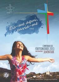 Cartaz Oficial da Campanha da Fraternidade 2013