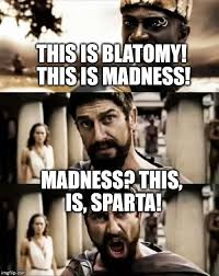 This Is Sparta meme Meme Generator - Imgflip via Relatably.com