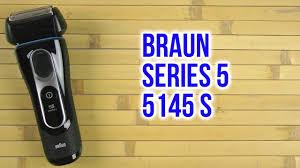 Распаковка <b>BRAUN</b> Series 5 <b>5145 S</b> - YouTube
