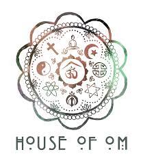 <b>House Of</b> Om