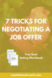 7 tricks to negotiating a job offer career and life coach in 7 tricks to negotiating a job offer