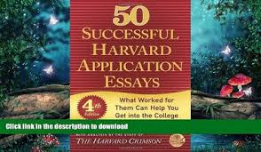 READ BOOK    Successful Harvard Application Essays  What Worked for Them Can Help You Get into Dailymotion