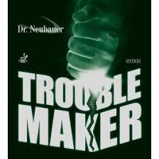Dr.Neubauer <b>Trouble Maker</b> | Tabletennis11.com (TT11)