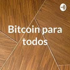 Bitcoin para todos