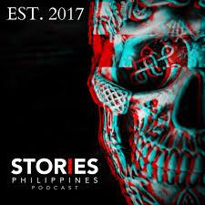 Stories Philippines Podcast - Pinoy Tagalog Horror CreepyPasta Kwento at Takutan