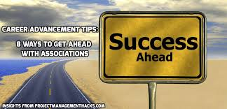 how to advance your career associations 8 career career advancement tips