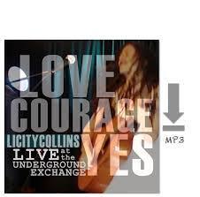 Love Courage <b>Yes</b>: <b>Live</b> at the Underground Exchange MP3 ...