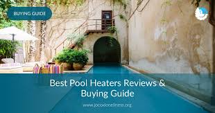 <b>Best Pool</b> Heaters Reviews & Buying Guide in 2019 | JocoxLoneliness