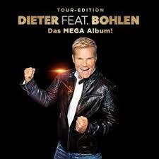 <b>Dieter feat</b>. <b>Bohlen</b> (Das Mega Album) (Limitierte Premium-Edition)