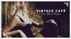 <b>Vintage</b> Café - Lounge Music 2020 (4 Hours) - YouTube