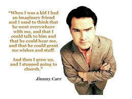 Jimmy Carr's quotes, famous and not much - QuotationOf . COM via Relatably.com