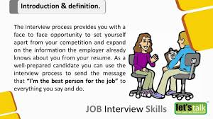 interview skills part introduction what is an interview interview skills part 1 introduction what is an interview