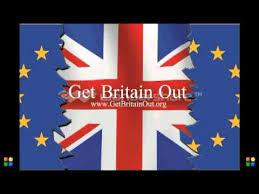 Hasil gambar untuk get britain out