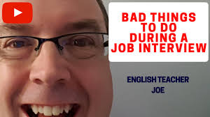 learn english bad things to do during a job interview learn english bad things to do during a job interview