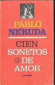 """""""100 sonetos de amor"""" - libro de Pablo Neruda Images?q=tbn:ANd9GcQE7gc5MmEBLcT23iBH-FAvSjLi-RqlNbpdBBQT0IHlhOa2Fr2U"""