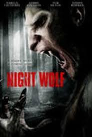 <b>Night Wolf</b> (2012) - Rotten Tomatoes