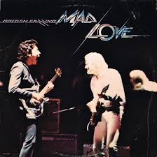 <b>Golden Earring</b> - Mad <b>Love</b> (1977, Gloversville Pressing, Vinyl ...