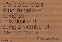 Writer: Sherman Alexie on Pinterest | Diaries, Family quotes and ... via Relatably.com