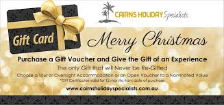 christmas gift vouchers available in cairns for the whole family cairns holiday specialists gift voucher
