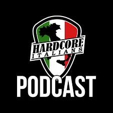 Hardcore Italians Podcast