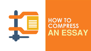 q a how do i compress my essay three techniques to quickly q a how do i compress my essay three techniques to quickly shorten your essay
