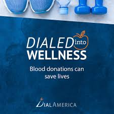 dialamerica home facebook wellness tip of the day blood donations can save lives in fact
