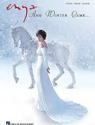 <b>Enya and Winter</b> Came ... : Enya : 9781423470144