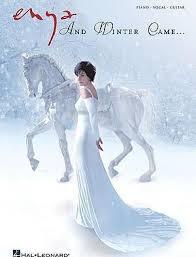 <b>Enya and Winter</b> Came ... : Enya : 9781423470144