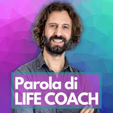 Parola di Life Coach - by Carlo Loiudice