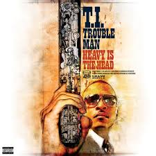 Stream rapper T.I. Trouble Man: Heavy Is The Head Album. Or Download the full album FREE. T.I. Trouble Man: Heavy Is The Head Tracklist & Cover Art.