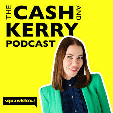 The Cash and Kerry Podcast