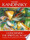 Concerning the Spiritual in <b>Art</b> - <b>Wassily Kandinsky</b> - Google Books